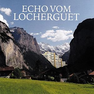 Echo vom Locherguet [CD]